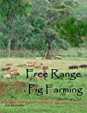 Free Range Pig Farming - Starting Out