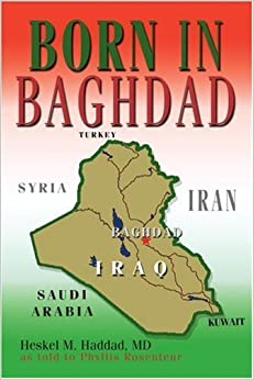 Born in Baghdad by Heskel Haddad (2004-09-22)