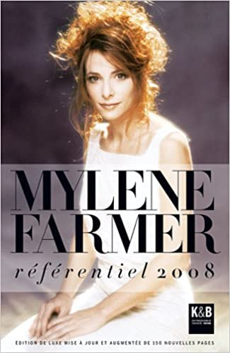 Read Online Mylène Farmer : Référentiel 2008 pdf, epub ebook