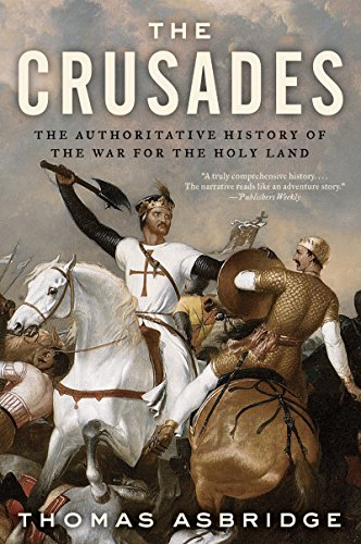 The Crusades: The Authoritative History of the War for the Holy Land cover