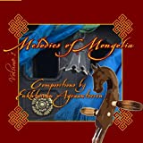 Melodies of Mongolia
