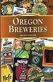 Oregon Breweries (Breweries Series)