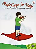 Magic Carpet for Violin: Concert Pieces for the Youngest Beginners, Book & CD
