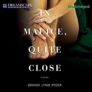 In Malice, Quite Close Audiobook