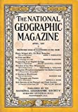 img - for THE NATIONAL GEOGRAPHIC MAGAZINE - APRIL, 1935 - VOL. LXVII - NO. 4 book / textbook / text book