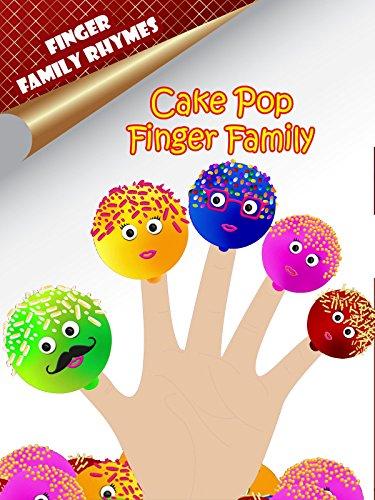 Finger Family Rhymes - Cake Pop Finger -