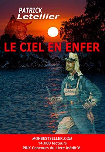 Le ciel en enfer: Nossys Longo l'île maudite (French Edition) (Patrick Iles)