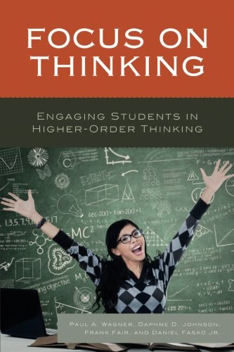 Focus on Thinking: Engaging Educators in Higher-Order Thinking
