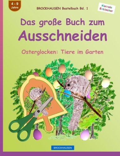 Brockhausen Bastelbuch Bd 1 Das Grosse Buch Zum Ausschneiden