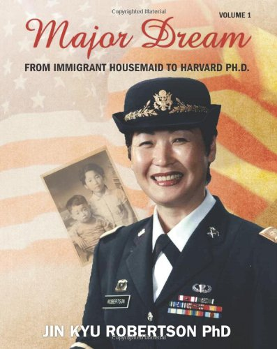 Download Major Dream: From Immigrant Housemaid to Harvard Ph.D. pdf