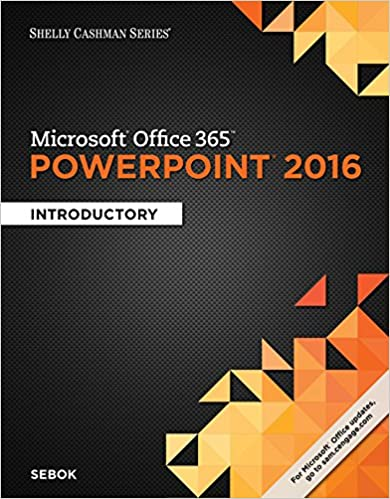 """""FULL"""" Shelly Cashman Series Microsoft Office 365 & PowerPoint 2016: Introductory, Loose-leaf Version. author second notably Reach medio salida sargento Reklama"