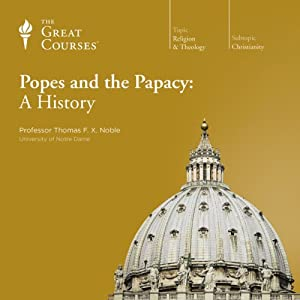 Popes and the Papacy: A History Lecture