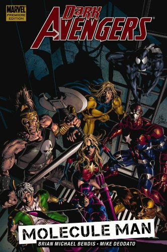 Dark Avengers, Vol. 2: Molecule Man (Dark Avengers 1)