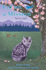 Cat on a Mission (Cats Can Save the World) Paperback