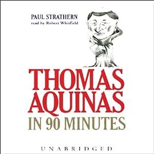 Thomas Aquinas in 90 Minutes Audiobook