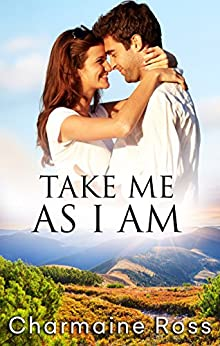 Take Me As I Am by [Ross, Charmaine]