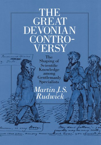 The Great Devonian Controversy: The Shaping of Scientific Knowledge among Gentlemanly Specialists (Science and Its Conce