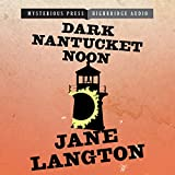 Dark Nantucket Noon: A Homer Kelly Mystery by Jane Langton front cover