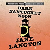 Dark Nantucket Noon: A Homer Kelly Mystery, Book 2 | Jane Langton