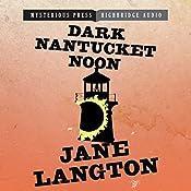 Dark Nantucket Noon: A Homer Kelly Mystery, Book 2 | Jane Langton