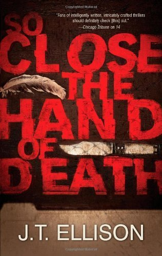 By J.T. Ellison So Close the Hand of Death (Taylor Jackson) [Mass Market Paperback] ebook