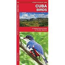 Cuba Birds: A Folding Pocket Guide to Familiar Species