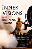 Inner Visions and Running Trains: Baba Faqir