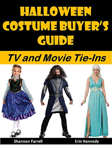 Halloween Costume Buyer's Guide: TV and Movie Tie-Ins (Holiday Entertaining Book 38) (Costume Party Ideas For Adults)