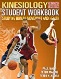 Kinesiology Student Workbook (2nd edition), P. Nalli, P. Maione, P. Klavora, 0920905196