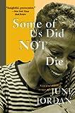 Some of Us Did Not Die, June Jordan, 0465036937
