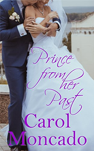 Prince From Her Past: Contemporary Christian Romance (The Brides of Belles Montagnes Book 4