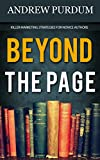 Beyond The Page: Killer Marketing Strategies For Novice Authors