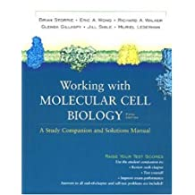 Working with Molecular Cell Biology, Fifth Edition: A Study Companion and Solutions Manual