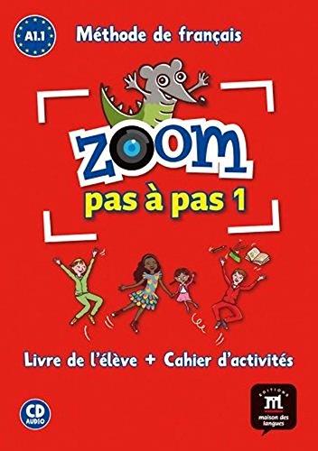 Zoom pas à pas 1 A1.1 : Méthode de francais Livre de l'élève + Cahier d'activités (1CD audio) (French Edition) [Catherine Jonville] (Tapa Blanda)