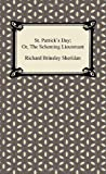 St Patrick's Day; or, the Scheming Lieutenant, Richard Brinsley Sheridan, 1420941372