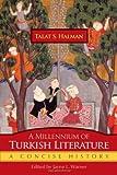 Millennium of Turkish Literature, Talat S. Halman, 0815609582