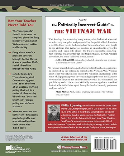 The politically incorrect guide to the vietnam war the the politically incorrect guide to the vietnam war the politically incorrect guides phillip jennings 9781596985674 amazon books fandeluxe Gallery