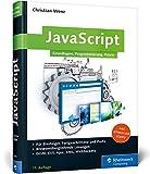 JavaScript: Grundlagen, Programmierung, Praxis - inkl. HTML5, JavaScript-Frameworks, jQuery, OOP (Galileo Computing)