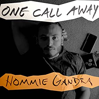One Call Away by Hommie Gandra on Amazon Music - Amazon com