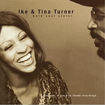 Bold Soul Sister - The Best of the Blue Thumb Recordings by Tina Turner (1997-08-02) - Amazon.com Music