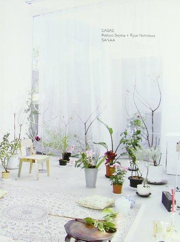 Casa SANAA: Kazuyo Sejima, Ryue Nishizawa (Spanish Edition)