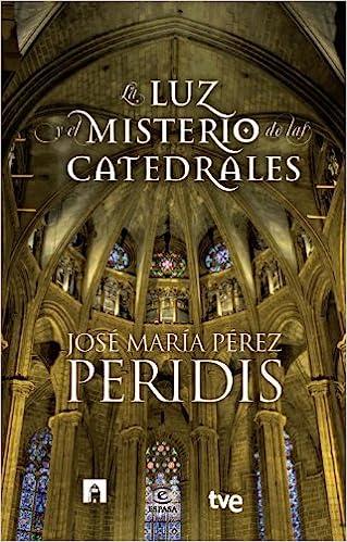 La luz y el misterio de las catedrales FUERA DE COLECCIÓN Y ONE ...