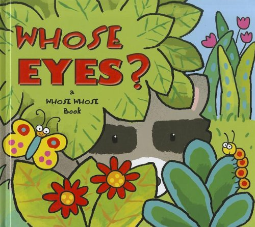 Whose Eyes? (Whose Whose Books) pdf epub