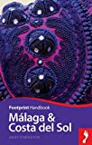 Malaga & Costa del Sol (Footprint - Handbooks)