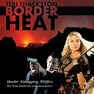 Border Heat Audiobook