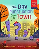 The Day Punctuation Came to Town (Language Is Fun Book 2)