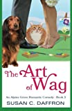 img - for The Art of Wag (An Alpine Grove Romantic Comedy) (Volume 3) book / textbook / text book
