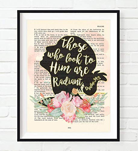 (Those Who Look to Him Are Radiant, Psalm 34:5, Christian Art Print, Unframed, Vintage Bible Page Verse Scripture, Woman Silhouette Flower Wall and Home Decor Poster, 8x10)