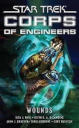 Star Trek: Corps of Engineers: Wounds: Star Trek Corps of Engineers (Star Trek: Starfleet Corps of Engineers)