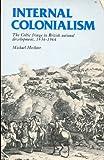 Internal Colonialism, Michael Hechter, 0520035127